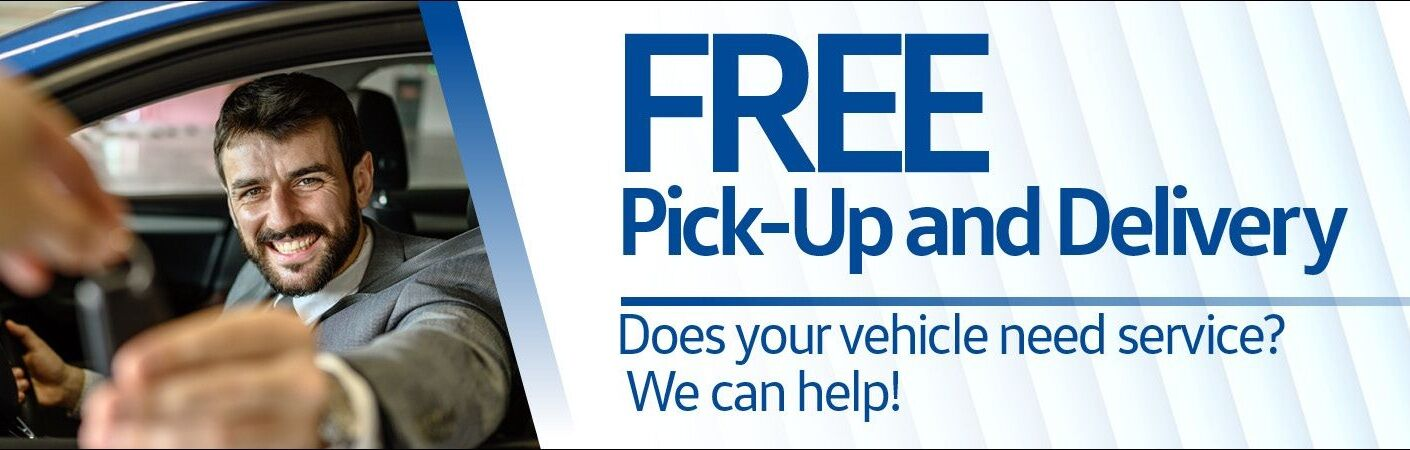 """A man reaches for keys from the driver's seat. Large blue text reads, """"FREE Pick-Up and Delivery"""" """"Does your vehicle need service? We can help!"""""""