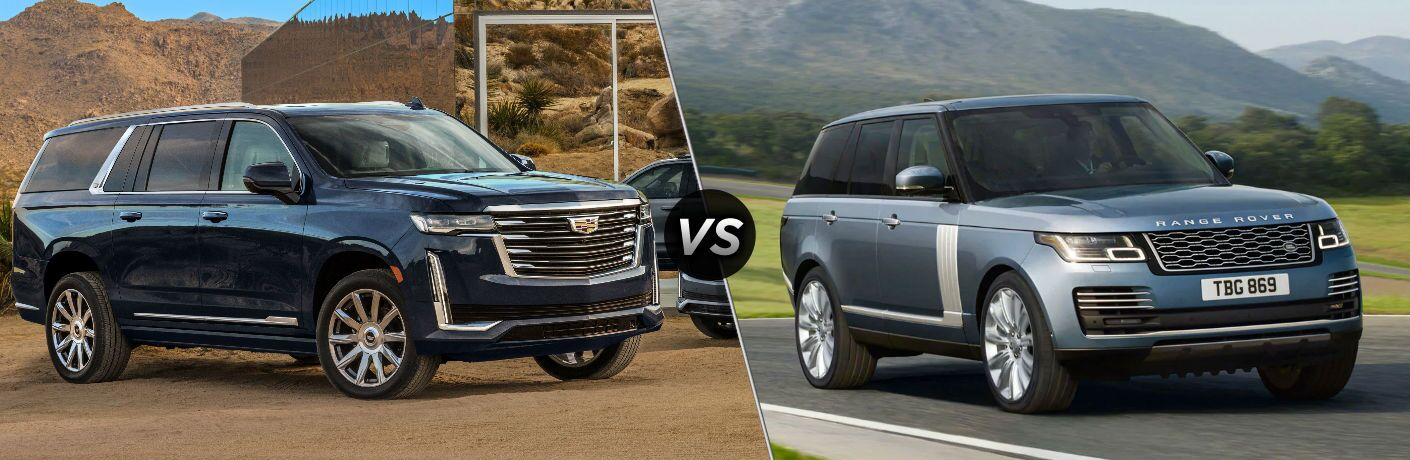 A side-by-side comparison between the 2021 Cadillac Escalade ESV vs. 2020 Land Rover Range Rover.