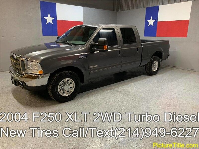 2004 Ford Super Duty F-250 2004 XLT 2WD 6.0L Powerstroke Diesel New Tires Texas
