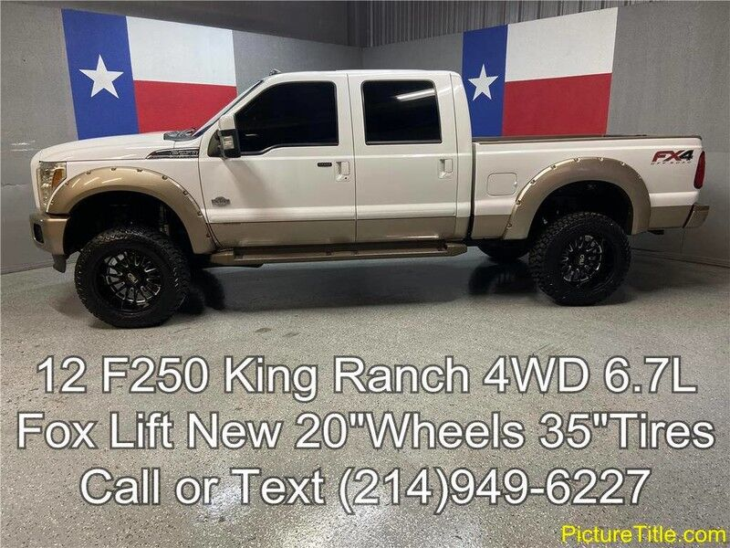 2012 Ford Super Duty F-250 SRW 2012 King Ranch 4WD 6.7L Diesel Fox Lift 20in Wheels 35in Tires Arlington TX