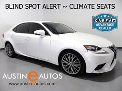 2014_Lexus_IS 250_*BLIND SPOT ALERT, BACKUP-CAMERA, CLIMATE SEATS, MOONROOF, PARK ASSIST, BLUETOOTH PHONE & AUDIO_ Round Rock TX
