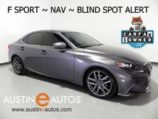 Lexus IS 250 *F SPORT, NAVIGATION, BLIND SPOT ALERT, BACKUP-CAMERA, HEATED SEATS, MOONROOF, BLUETOOTH 2014