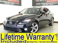 Lexus IS 350 NAVIGATION SUNROOF BLIND SPOT ASSIST REAR CAMERA PARK ASSIST HEATED COOLED 2015