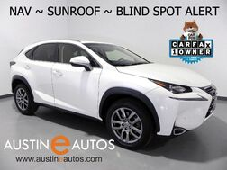 2015_Lexus_NX 200t_*NAVIGATION, BLIND SPOT ALERT, BACKUP-CAM, MOONROOF, CLIMATE SEATS, POWER LIFTGATE, BLUETOOTH_ Round Rock TX