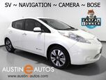 2015 Nissan LEAF SV (12 of 12 BARS) *NAVIGATION, SURROUND CAMERAS, BOSE AUDIO, TOUCH SCREEN, HEATED SEATS & STEERING WHEEL, BLUETOOTH PHONE & AUDIO
