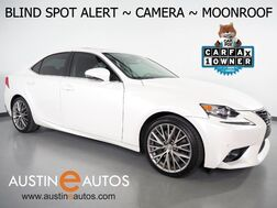 2016_Lexus_IS 200t_*BLIND SPOT ALERT, BACKUP-CAMERA, MOONROOF, CLIMATE SEATS, ALLOY WHEELS, BLUETOOTH PHONE & AUDIO_ Round Rock TX
