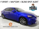 2016 Lexus IS 200t *F SPORT, NAVIGATION, PRE-COLLISION ALERT, BLIND SPOT ALERT, BACKUP-CAMERA, ADAPTIVE CRUISE, CLIMATE SEATS, MOONROOF, BLUETOOTH PHONE & AUDIO