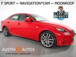 2016 Lexus IS 200t *F SPORT PKG, NAVIGATION, BLIND SPOT ALERT, BACKUP-CAMERA, MOONROOF, CLIMATE SEATS, BLUETOOTH PHONE & AUDIO