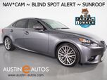 2016 Lexus IS 200t *NAVIGATION, BLIND SPOT ALERT, BACKUP-CAMERA, MOONROOF, CLIMATE SEATS, 18 INCH WHEELS, BLUETOOTH PHONE & AUDIO