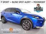 2016 Lexus NX 200t F Sport *BLIND SPOT ALERT, BACKUP-CAMERA, MOONROOF, HEATED SEATS, INTUITIVE PARK ASSIST, POWER LIFTGATE, BLUETOOTH PHONE & AUDIO