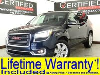 GMC Acadia SLT 2ND ROW CAPTAIN CHAIRS NAVIGATION BLIND SPOT ASSIST HEADS UP DISPLAY RE 2017