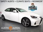 2017 Lexus IS Turbo *BLIND SPOT ALERT, COLLISION ALERT w/BRAKING, LANE DEPARTURE ALERT, ADAPTIVE CRUISE, BACKUP-CAMERA, MOONROOF, CLIMATE SEATS, BLUETOOTH PHONE & AUDIO