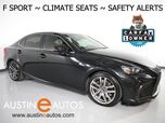 2017 Lexus IS Turbo F Sport *BLIND SPOT ALERT, COLLISION ALERT w/BRAKING, LANE DEPARTURE ALERT, ADAPTIVE CRUISE, BACKUP-CAMERA, MOONROOF, CLIMATE SEATS, BLUETOOTH