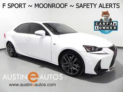 2017_Lexus_IS Turbo F Sport_*BLIND SPOT ALERT, COLLISION & LANE DEPARTURE ALERT, SCOUT GPS, ADAPTIVE CRUISE, BACKUP-CAMERA, MOONROOF, CLIMATE SEATS, BLUETOOTH_ Round Rock TX
