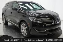 Lincoln MKX Reserve NAV,CAM,PANNO,CLMT STS,BLIND SPOT,20IN WLS 2017