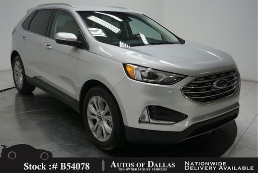 2019_Ford_Edge_Titanium CAM,HTD STS,KEY-GO,PARK ASST,19IN WLS_ Plano TX